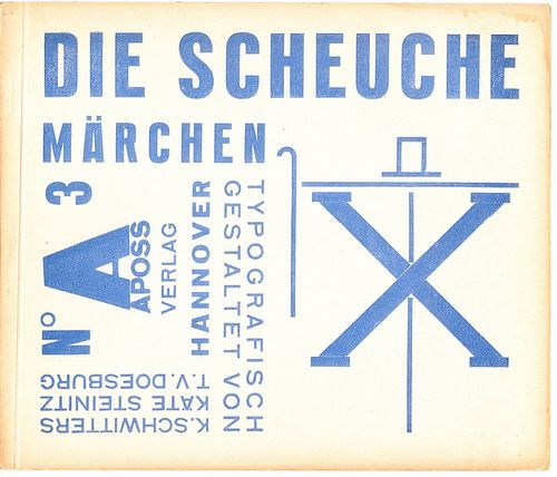 Die Scheuche - Kurt Schwitters - Theo Van Doesburg - Kate Steinetz by Iliazd, via Flickr