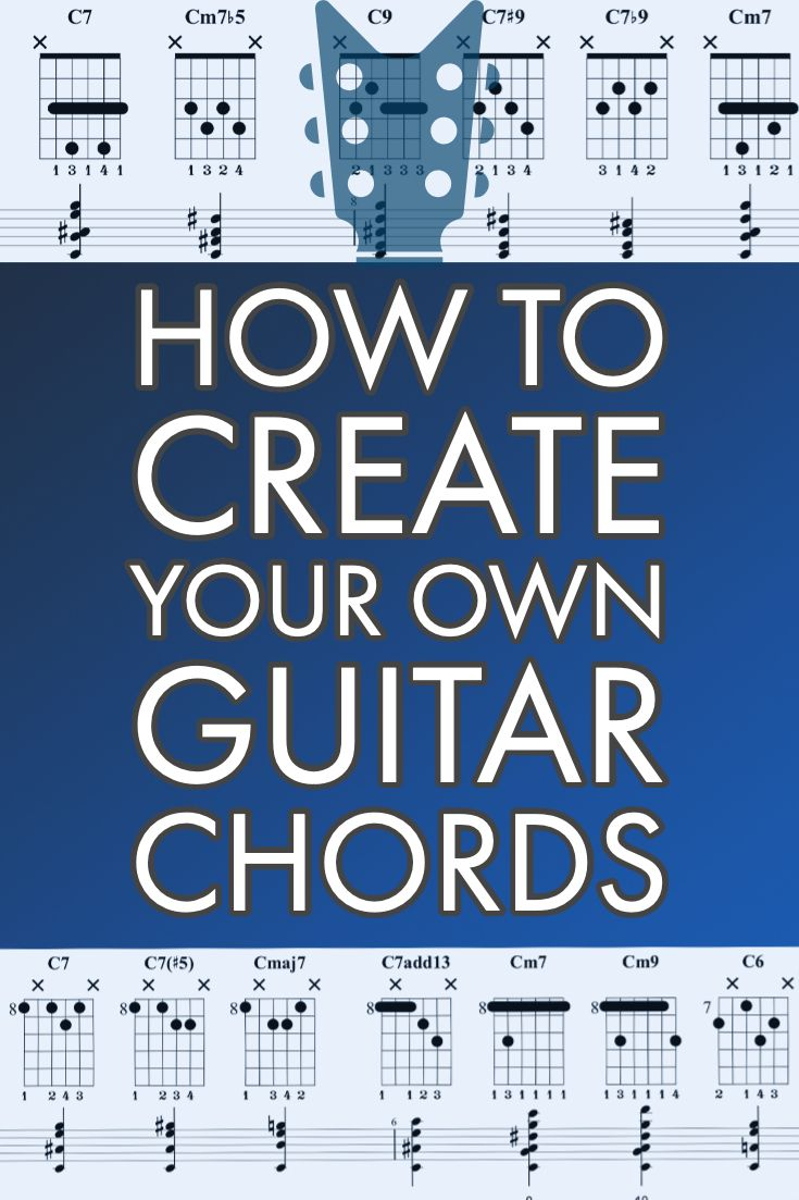 947ac23eb6252a38e97be3998f06e67f guitar practice how to create your own chords music pinterest