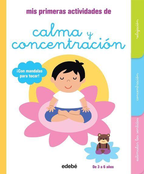 Mis primeras actividades de calma y concentración Más
