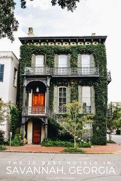 The 10 Best Hotels In Savannah, Georgia, USA