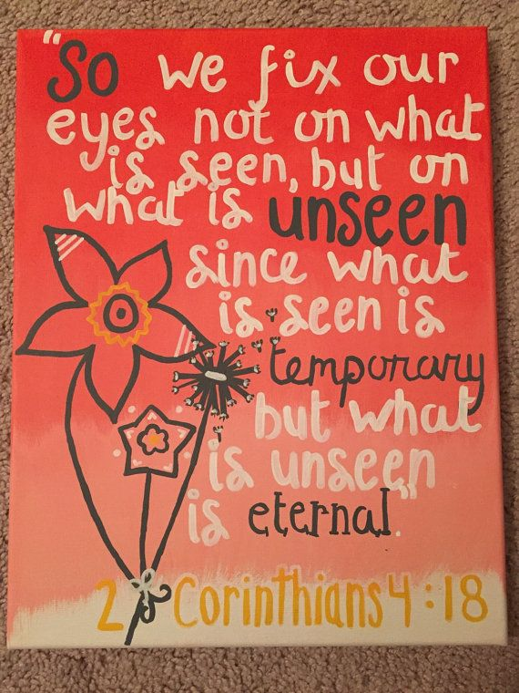 2 Corinthians 4:18 bible verse 11x14 or 16x20 canvas by KBOYDart