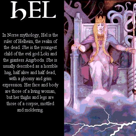 norse mythology - Bing Images ~ Hel with a very good description of her