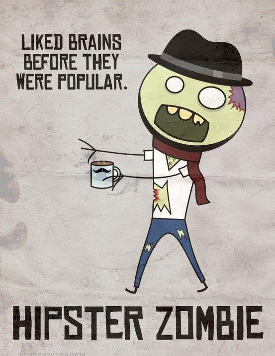 Hipster Zombie. (Dippedinfolly.blogspot.com)