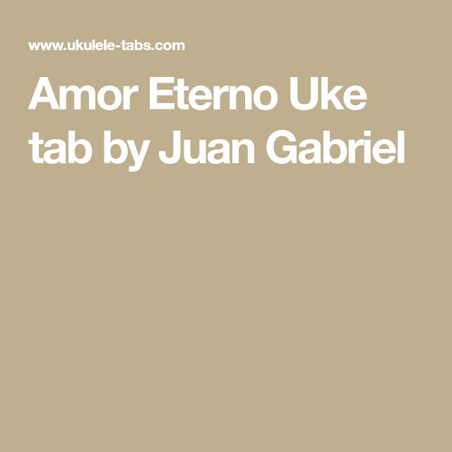 Amor Eterno Uke tab by Juan Gabriel