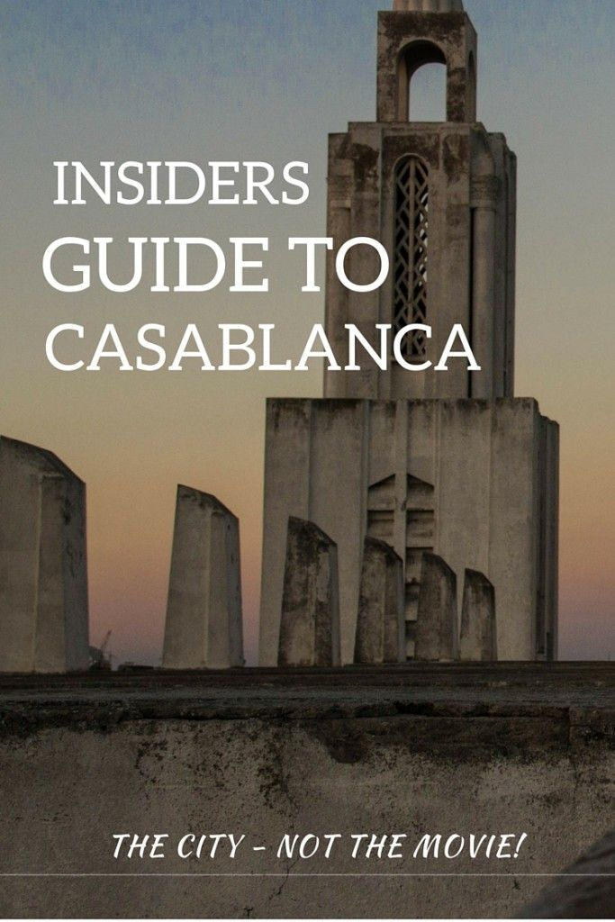 insiders Guide to Casablanca Morocco