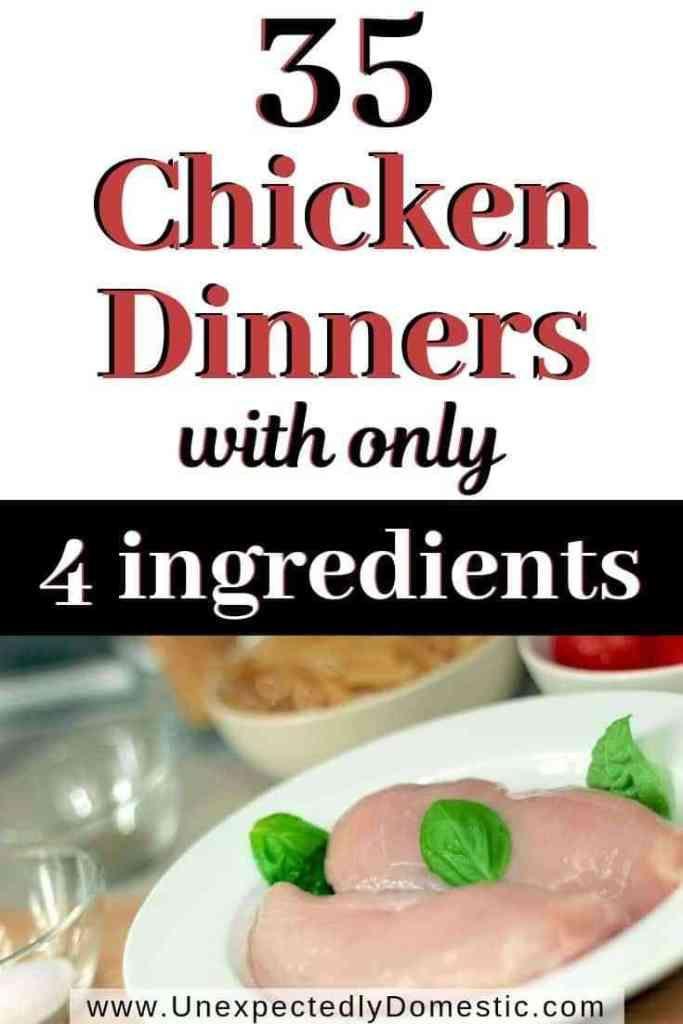 35 Super Easy Cheap 4 Ingredient Chicken Recipes Chicken Recipes Easy Quick Easy Chicken Recipes Quick Chicken Recipes