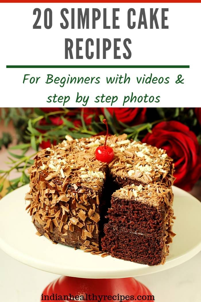 20 Easy Simple Cake Recipes For Beginners With Videos Step By