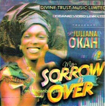Juliana Okah - My Sorrow Is Over - Video CD