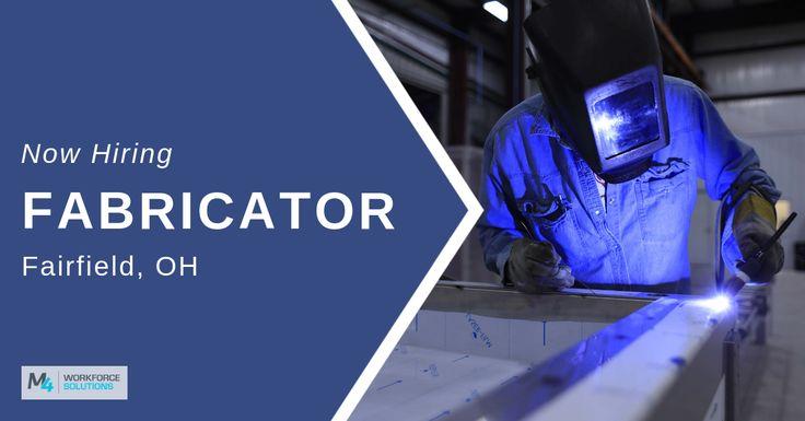 Fabricators needed in cincinnati ohio cincinnati job