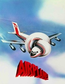 what comedies ought to be..: Movie Posters, Film, Don T Call, Funniest Movie, Favorite Movies, Airplane 1980, 80 S