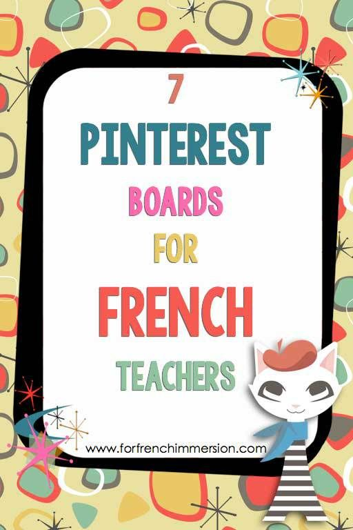 Great Pinterest boards to follow if you teach French