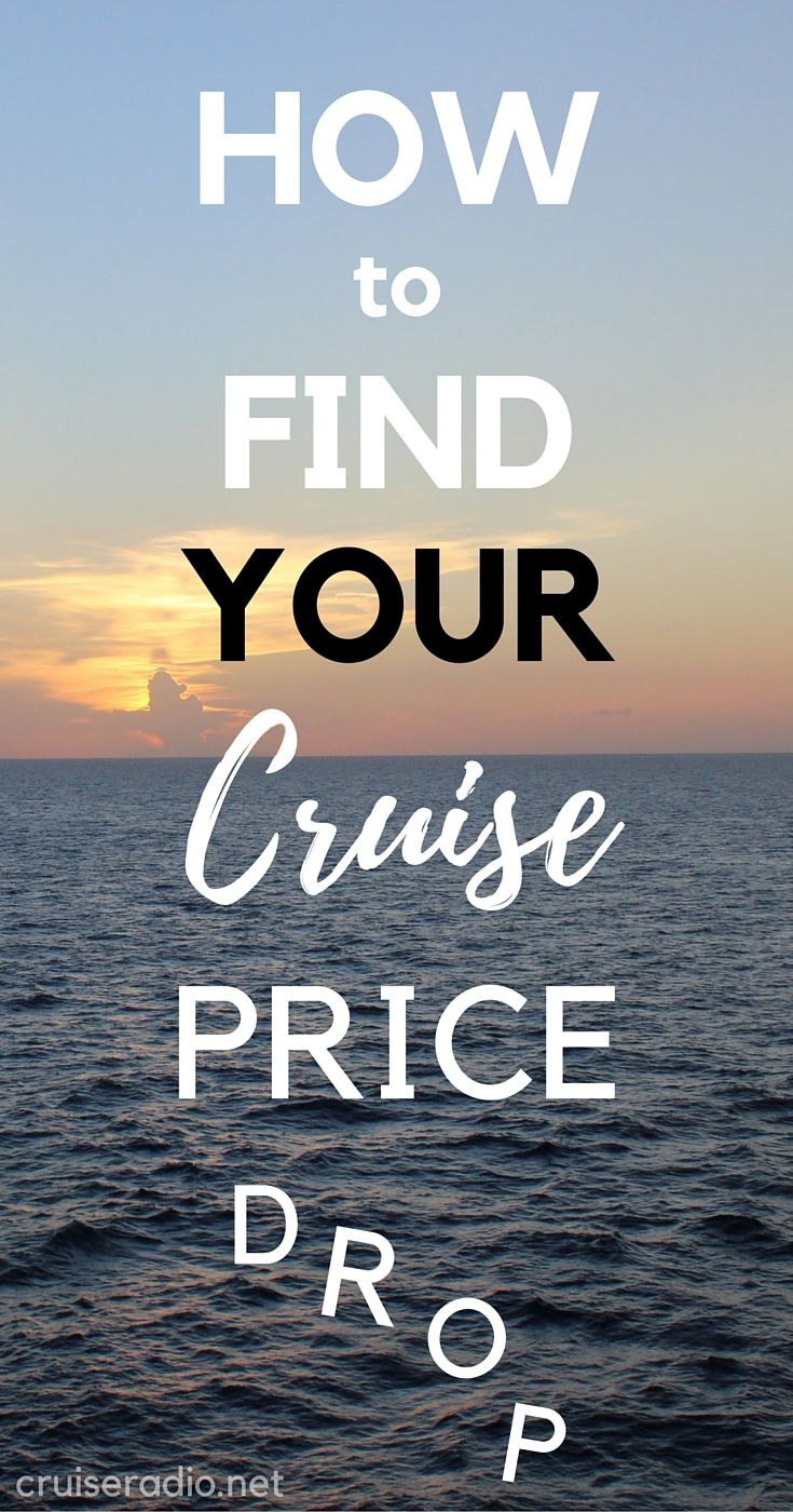 How To Find Your Cruise Price Drop - Cruise Radio