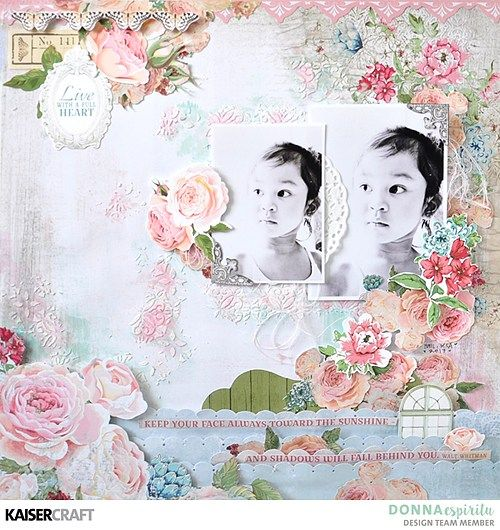 Live with a full heart ~ Rose Avenue Layout Photo Tutorial by Donna Espiritu - Kaisercraft Official Blog
