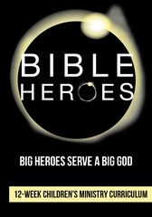 Bible Heroes 12-Week Children's Ministry Curriculum by Children's Ministry Deals | Children's Ministry Deals