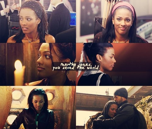 Martha Jones saved the world all by herself. She was so brave and strong and brilliant. She is my hero.