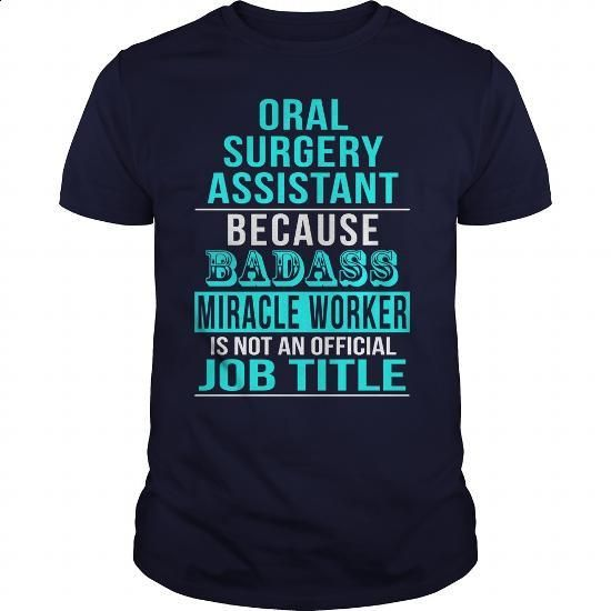 Oral Surgery Assistant - #funny t shirts #denim shirts. BUY NOW => https://www.sunfrog.com/LifeStyle/Oral-Surgery-Assistant-Navy-Blue-Guys.html?60505