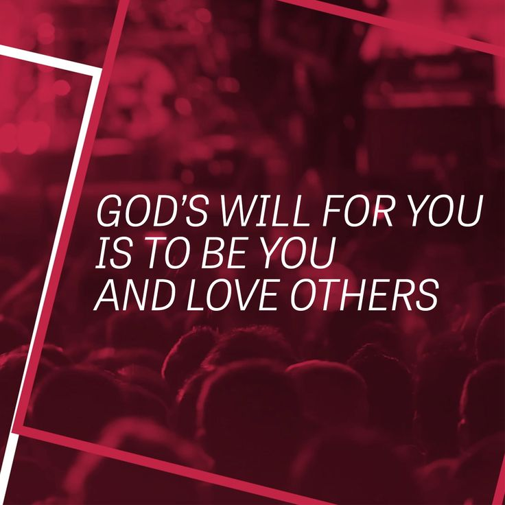 In Love God Each Other: All Access // Week 3: God's Will For You Is To Be You And