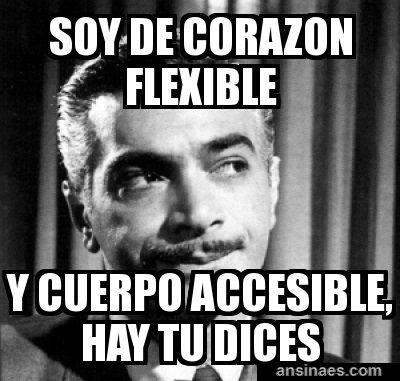 Memes en español - Soy de Corazón Flexible