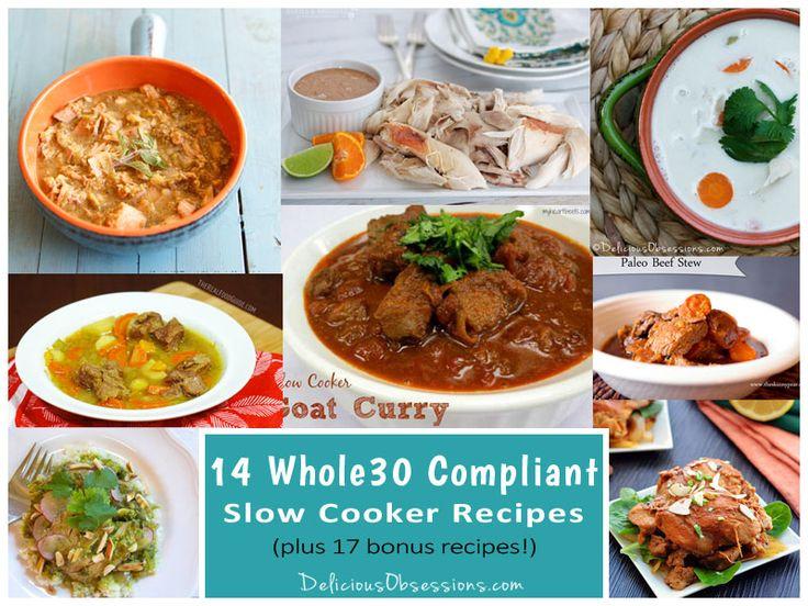 14 Whole30 Compliant Slow Cooker Recipes (plus 17 bonus recipes!) // deliciousobsessions.com