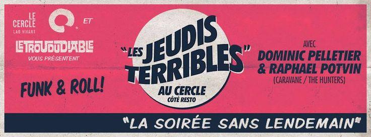 Le cercle - Ambient & Funk, Thursday evenings. Quebec City - 228 rue st jean