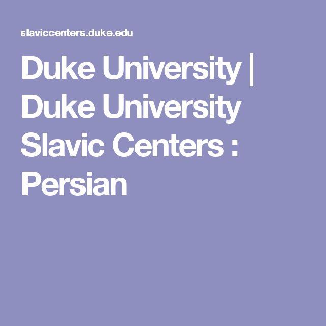 Duke University   Duke University Slavic Centers : Persian