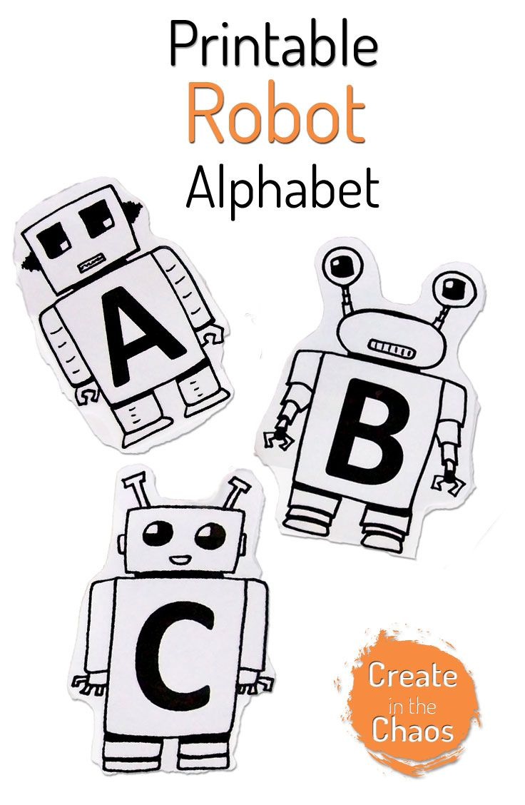 Printable robot alphabet plus a really fun way to learn letters www.createinthechaos.com