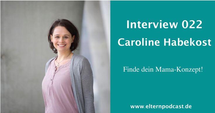 http://eltern-raten-eltern-forum.de/caroline-habekost-finde-dein-mama-konzept-022/