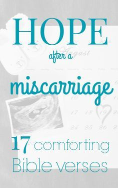 Hope after a miscarriage: 17 comforting Bible verses ...