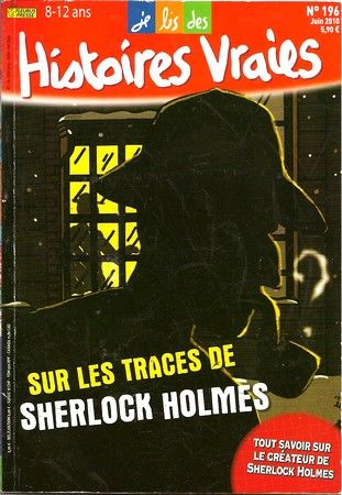Ma chronique de 'Je lis des histoires vraies : sur les traces de Sherlock Holmes'