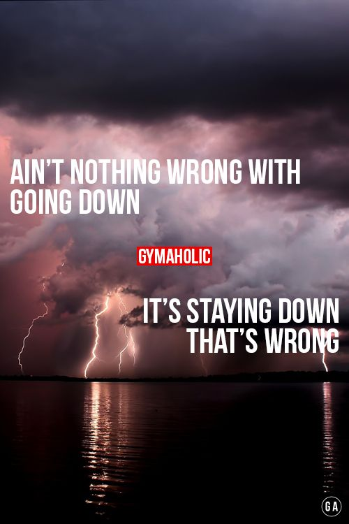 Staying down is wrong
