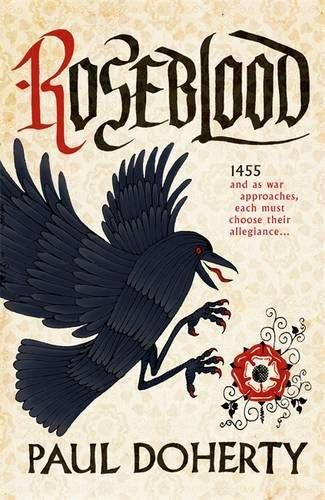 Passages to the Past: On My Wishlist: Roseblood by Paul Doherty