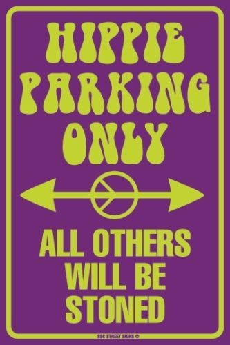 Hippie Parking Only All Others Will Be Stoned Aluminum Metal Sign Wall Decor | eBay