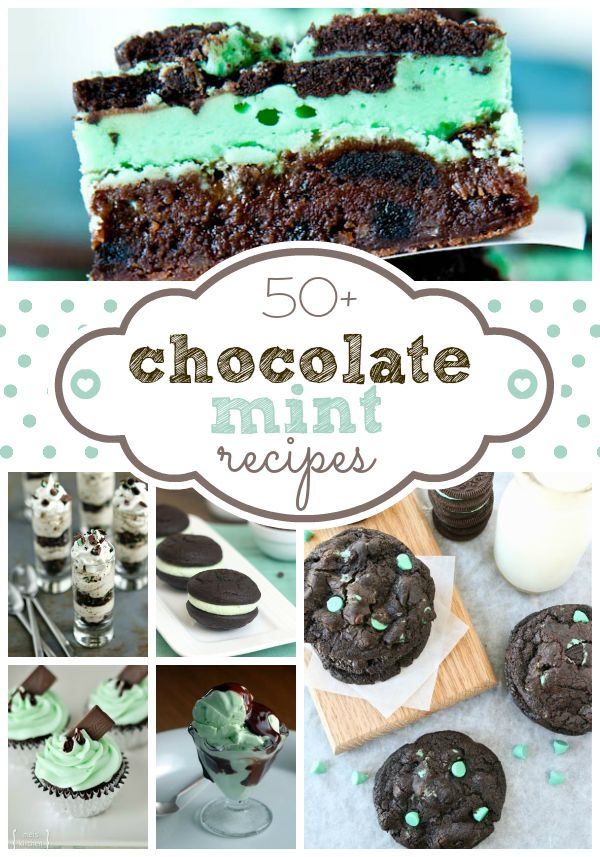 50+ of the BEST Chocolate Mint Desserts #chocolatemint #desserts #chocolate