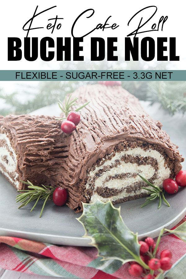 Happy Keto Holidays Celebrate In Style With This Deliciously Chocolatey And Festive Low Carb Yule Log Cake Al Keto Holiday Recipes Keto Holiday Low Carb Cake