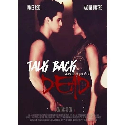 Talk Back and You're Dead – James Reid and Nadine Lustre  #2014
