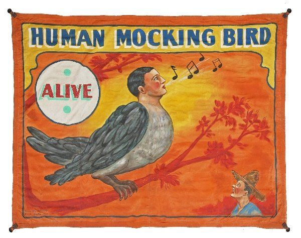 EARLY HANDPAINTED CIRCUS SIDESHOW BANNER THE HUMAN MOCKING BIRD