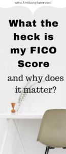 What is a FICO score? Learn some FICO score tips here. www.MrsSavvySaver.com