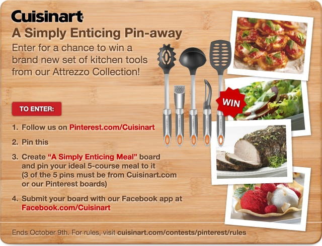 Enter Cuisinart's PIN-AWAY for a chance to WIN our new Attrezzo Collection! Click for more details, and Happy Pinning!