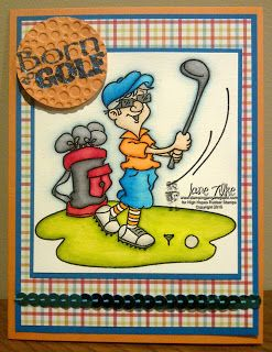 """High Hopes Stamps: """"Born to Golf"""" by Jane using Bob Loves Golf (T517), and sentiment from Sentiment Set #4 (U507)"""