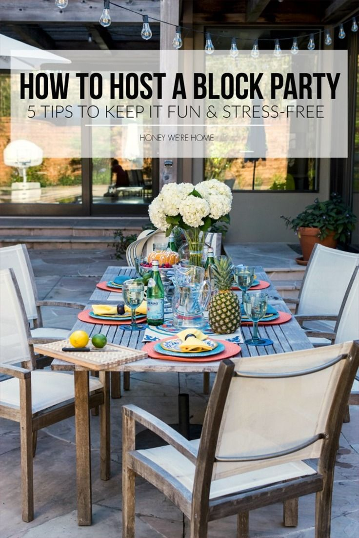 Hosting A Block Party For Your Entire Neighborhood May Sound Like Daunting Task But