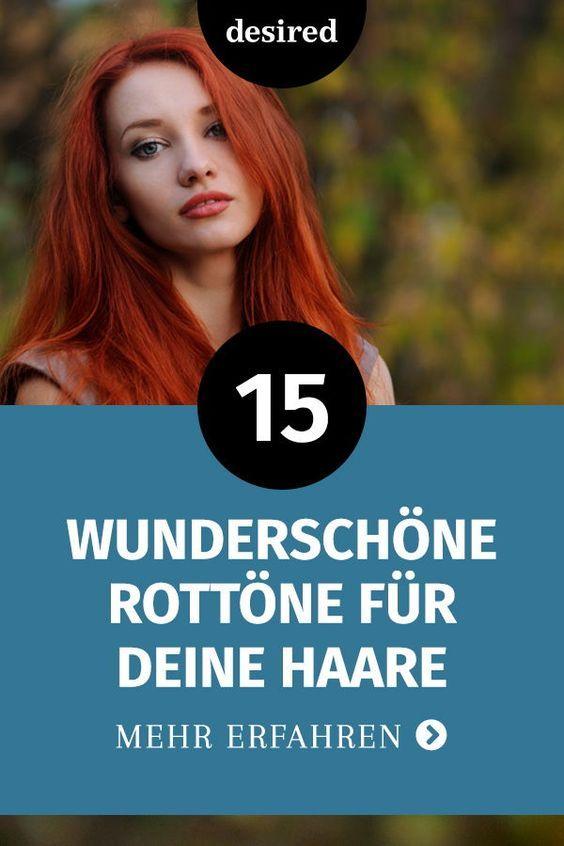 15 außergewöhnlich schöne Rottöne für deine Haare