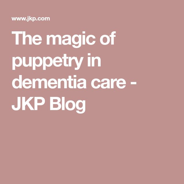The magic of puppetry in dementia care - JKP Blog