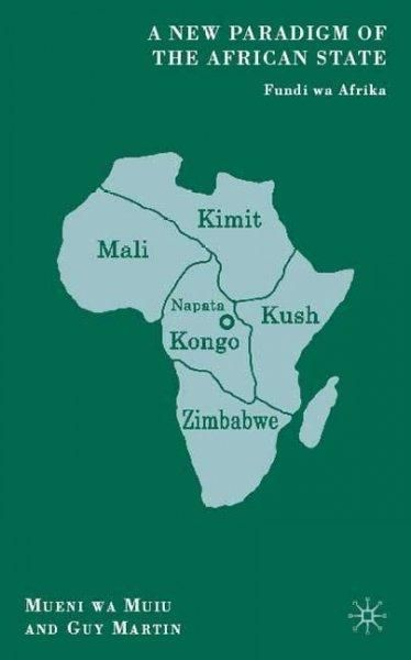 A New Paradigm of the African State: Fundi Wa Afrika
