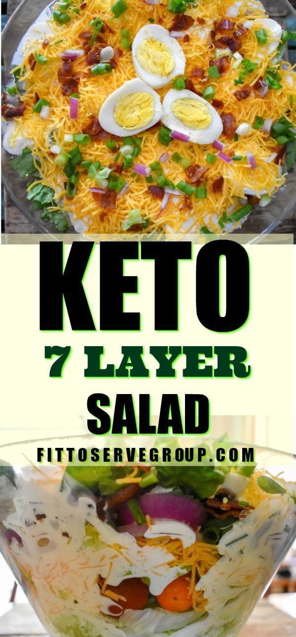 This Recipe For Keto 7 Layer Salad Is Made Easily And It S A Perfect 24 Hour Salad Allowing You To Make I Layered Salad Recipes Layered Salad Keto Recipes Easy
