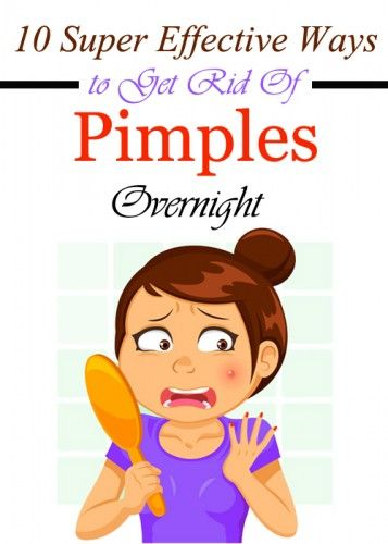 Effective ways to get rid of pimples