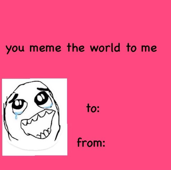 Funny Meme Valentines Day Cards : Best bad valentines ideas on pinterest