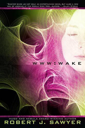 #nowreading Wake by Robert J Sawyer