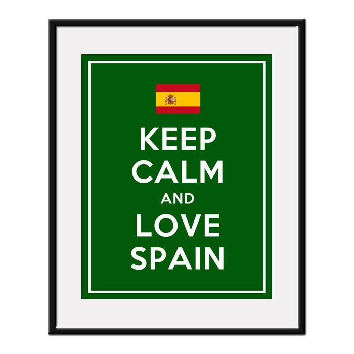 mantener la calma y España amor