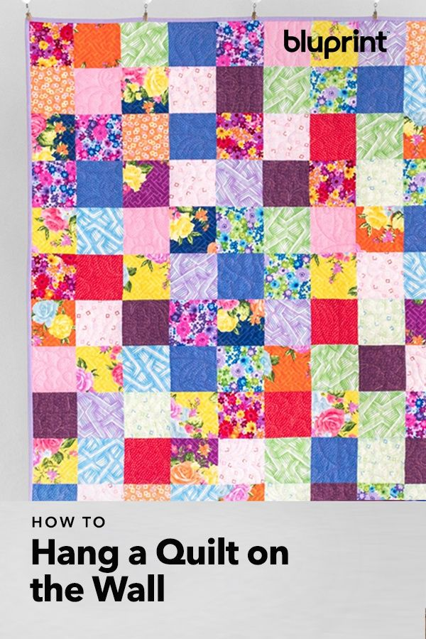 How To Hang A Quilt On The Wall You Got This With Images