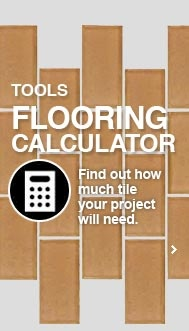 Not sure how much tile you'll need for your next project? Use this tile calculator to figure it out!